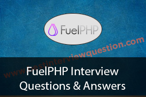 FuelPHP Interview Questions