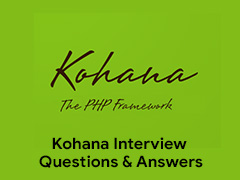 Kohana Interview Questions