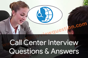 Call Center Interview Questions