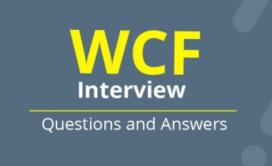 WCF Interview Questions