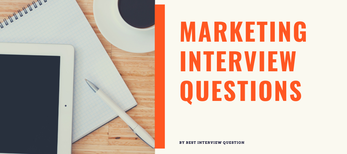 Marketing Interview Questions