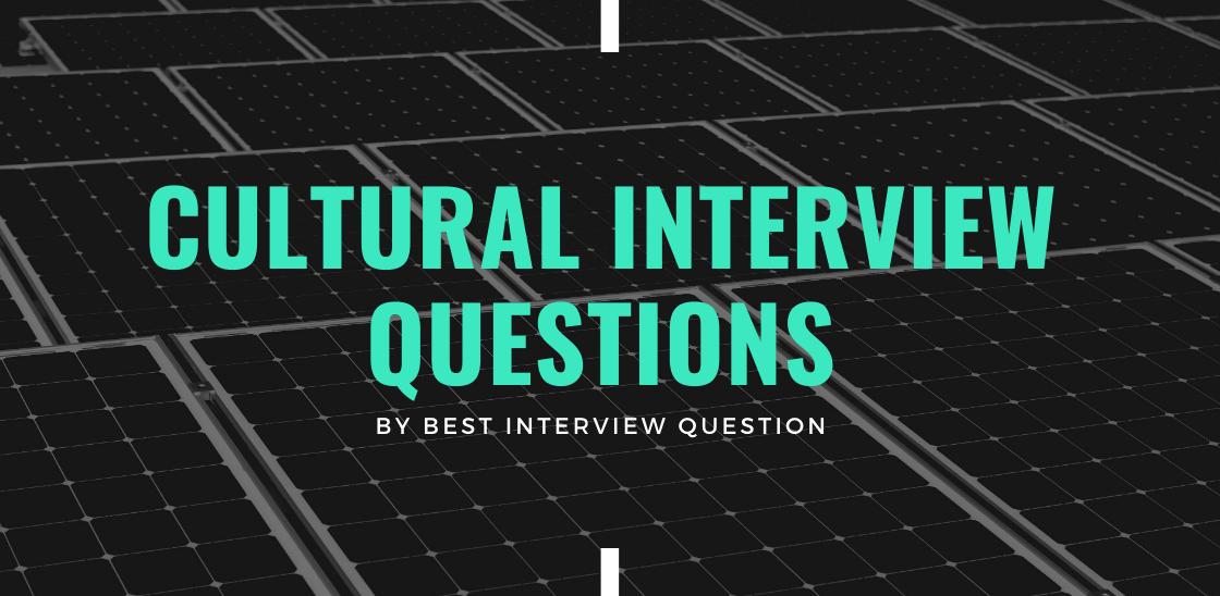 Cultural Interview Questions