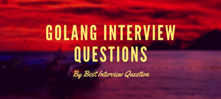 Go Interview Questions