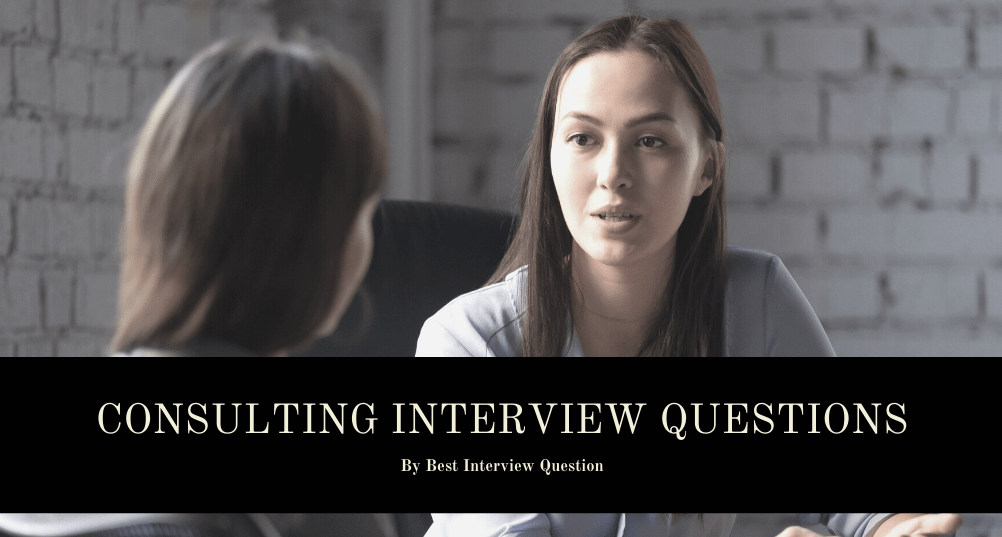Consulting Interview Questions