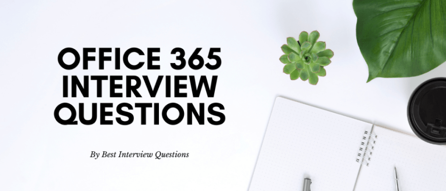 Office 365 interview questions