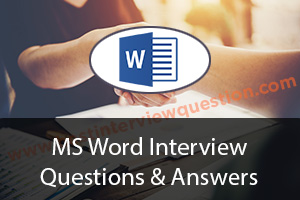 Ms Word Interview Questions