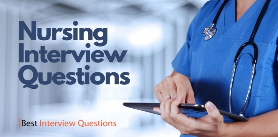 Nursing Interview Questions