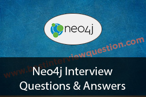 Neo4j Interview Questions - Neo4j Certification Questions and