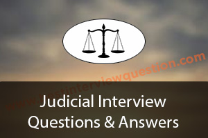 Judicial Interview Questions