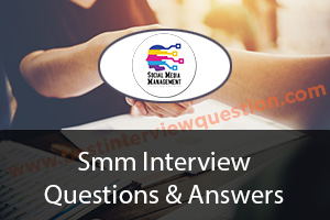 SMM Interview Questions