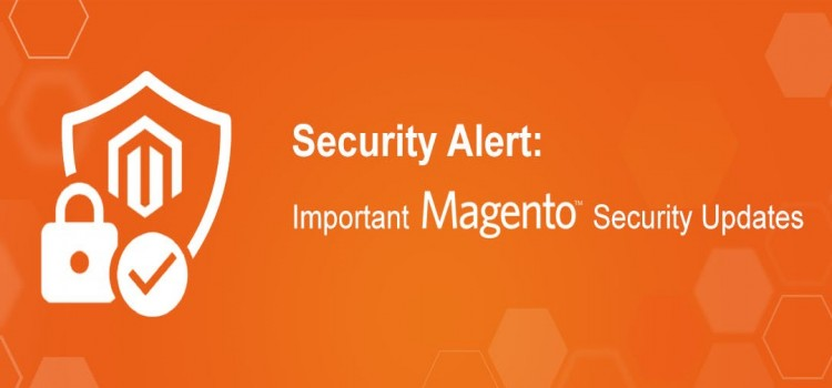 Latest Important Magento Security Updates 27th Mar - 2019