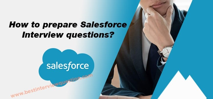 How to prepare Salesforce Interview questions?