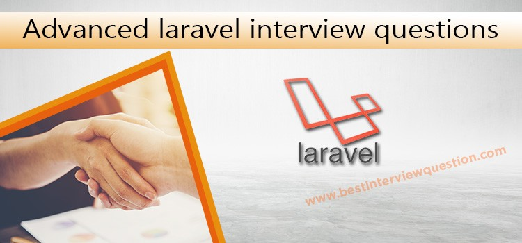 Advanced laravel interview questions