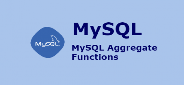 What Are The Aggregate Functions in MySQL