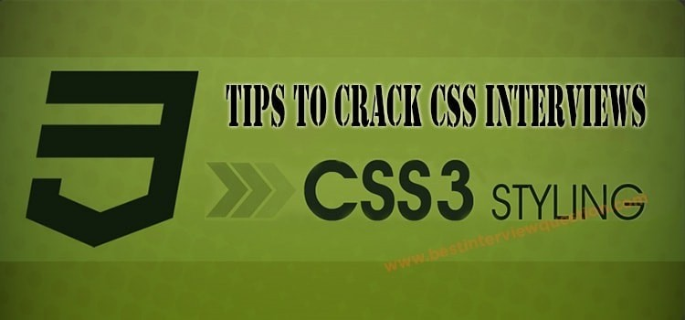 Tips to crack CSS Interviews