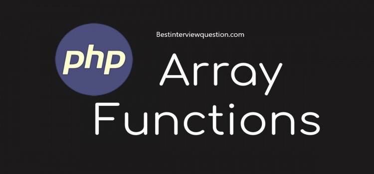 Important array functions in PHP