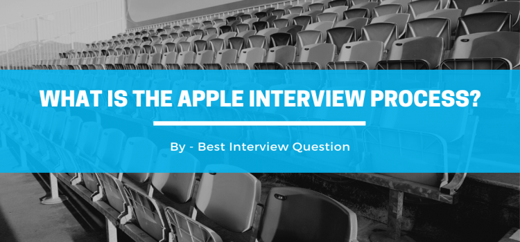What is the hiring and recruiting process of Apple?