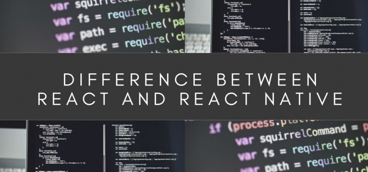 Difference between React and React native?