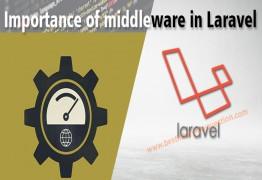 Importance of middleware in Laravel