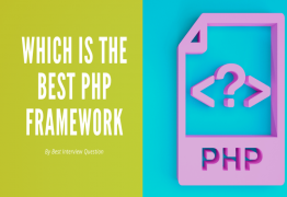Which is the best PHP Framework?