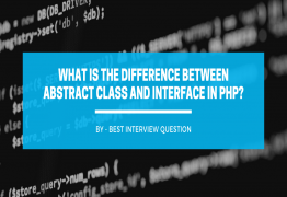 What is the difference between abstract class and interface in PHP?